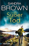 Süßer Tod - Sandra Brown - E-Book