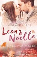 Leon & Noelle – Ein Leuchten im Nebel - Julia Zieschang - E-Book