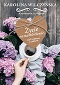 Życie na zamówienie - Karolina Wilczyńska - ebook