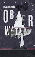 Obserwator - Evald Flisar - ebook