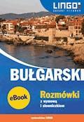 Bułgarski. Rozmówki z wymową i słowniczkiem - Barbara Sawow, Sergiej Sawow - ebook