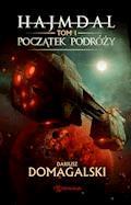 Hajmdal. Tom 1. Początek podróży - Dariusz Domagalski - ebook + audiobook
