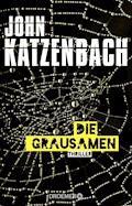 Die Grausamen - John Katzenbach - E-Book