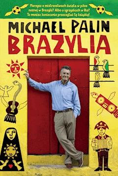 Brazylia - Michael Palin - ebook