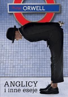 Anglicy i inne eseje - George Orwell - ebook
