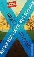 Mit der Faust in die Welt schlagen - Lukas Rietzschel - E-Book
