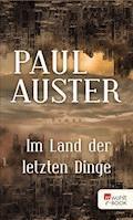 Im Land der letzten Dinge - Paul Auster - E-Book