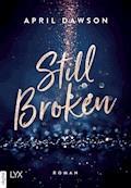 Still Broken - April Dawson - E-Book