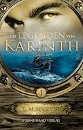 Die Legenden von Karinth 1 - C. M. Spoerri - E-Book