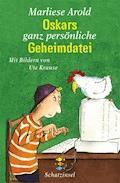 Oskars ganz persönliche Geheimdatei - Marliese Arold - E-Book