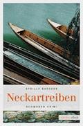 Neckartreiben - Sybille Baecker - E-Book
