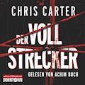 Der Vollstrecker - Chris Carter - Hörbüch