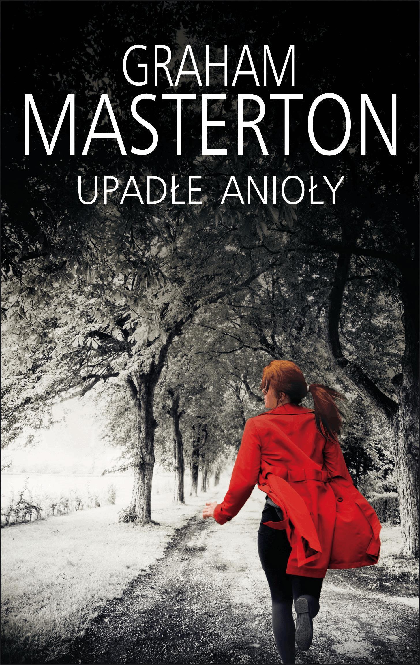 Upadłe anioły - Tylko w Legimi możesz przeczytać ten tytuł przez 7 dni za darmo. - Graham Masterton