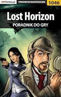"Lost Horizon - poradnik do gry - Katarzyna ""Kayleigh"" Michałowska - ebook"