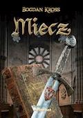 Miecz - Bogdan Kross - ebook