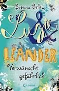 Luzie & Leander 5 - Verwünscht gefährlich - Bettina Belitz - E-Book