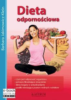 Dieta odpornościowa. Wydanie II - Barbara Jakimowicz-Klein - ebook