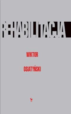 Rehabilitacja - Wiktor Osiatyński - ebook