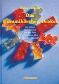 Das Gummibärchen Orakel - Dietmar Bittrich - E-Book