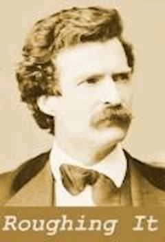 Roughing It - Mark Twain - ebook
