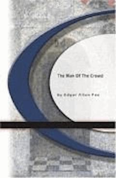 The Man of the Crowd - Edgar Allan Poe - ebook
