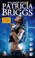 Znak kości - Patricia Briggs - ebook