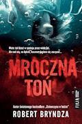Mroczna toń - Robert Bryndza - ebook