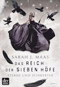 Das Reich der sieben Höfe 3 - Sterne und Schwerter - Sarah J. Maas - E-Book