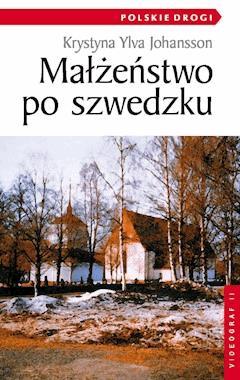 Małżeństwo po szwedzku - Krystyna Ylva Johansson - ebook