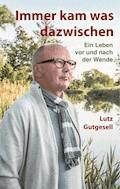 Immer kam was dazwischen - Lutz Gutgesell - E-Book