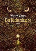 Der Bücherdrache - Walter Moers - E-Book