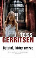 Ostatni, który umrze - Tess Gerritsen - ebook + audiobook