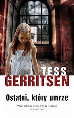 Ostatni, który umrze - Tess Gerritsen - ebook