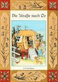 Die Straße nach Oz - Die Oz-Bücher Band 5 - L. Frank Baum - E-Book