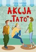 "Akcja ""Tato"" - Irena Landau - ebook"