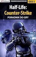 """Half-Life: Counter-Strike - poradnik do gry - Piotr """"Zodiac"""" Szczerbowski, Fajek - ebook"""