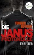Die Janus-Protokolle - Turhan Boydak - E-Book