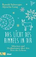 Das Licht des Himmels in dir - Ronald Schweppe - E-Book