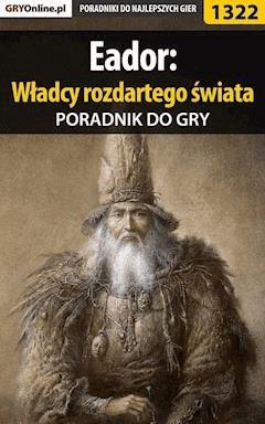 """Eador: Władcy rozdartego świata - poradnik do gry - Maciej """"Czarny"""" Kozłowski - ebook"""