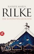 Die schönsten Gedichte - Rainer Maria Rilke - E-Book