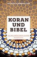 Koran und Bibel - Thomas Schirrmacher - E-Book