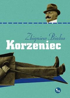 Korzeniec - prof. Zbigniew Białas - ebook