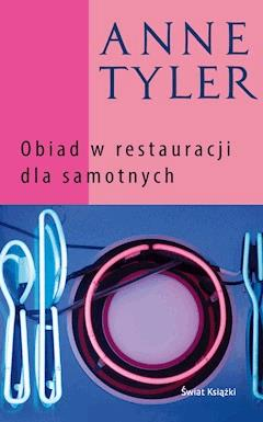Obiad w restauracji dla samotnych - Anne Tyler - ebook