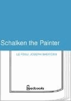 Schalken the Painter - Joseph Sheridan Le Fanu - ebook