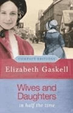 Wives and Daughters - Elizabeth Cleghorn Gaskell - ebook