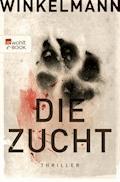 Die Zucht - Andreas Winkelmann - E-Book + Hörbüch