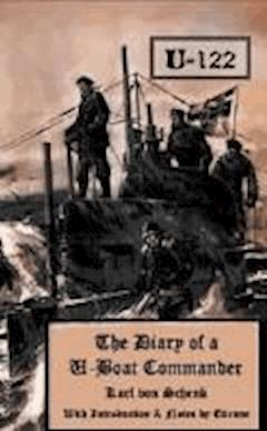 The Diary of a U-boat Commander - Sir William Stephen Richard King-Hall - ebook