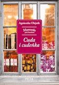 Cuda i cudeńka - Agnieszka Olejnik - ebook