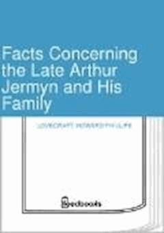 Facts Concerning the Late Arthur Jermyn and His Family - Howard Phillips Lovecraft - ebook