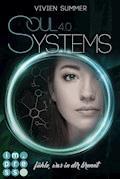 SoulSystems 4: Fühle, was in dir brennt - Vivien Summer - E-Book